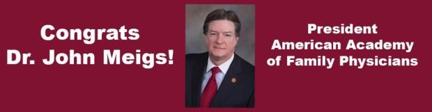 Dr. John Meigs Named AAFP President